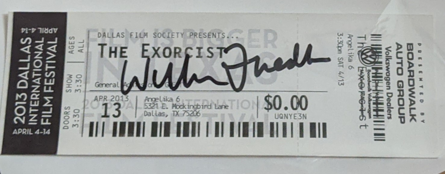 William Friedkin Autographed THE EXORCIST Movie Ticket