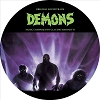 Demons (Original Soundtrack) (30th Anniversary Edition) (Limited Edition, Picture Disc Vinyl LP, Anniversary Edition)